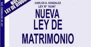 Resultado de imagen para LEY DE MATRIMONIO CIVIL CHILENO