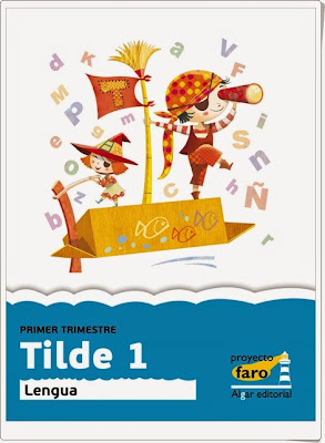 """Tilde 1""  (Actividades digitales de Lengua Española de 1º de Primaria)"