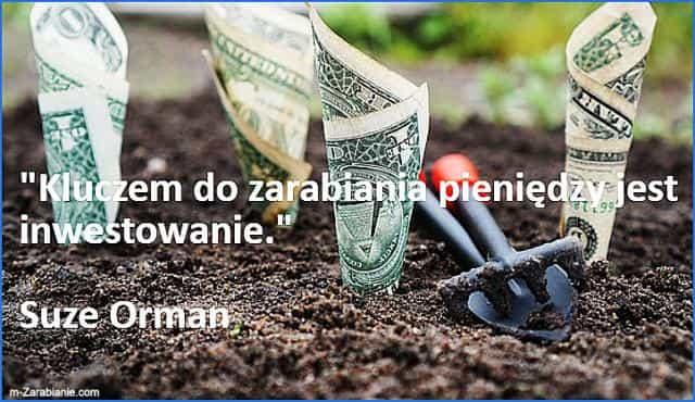 Suze Orman, cytaty o zarabianiu pieniędzy.