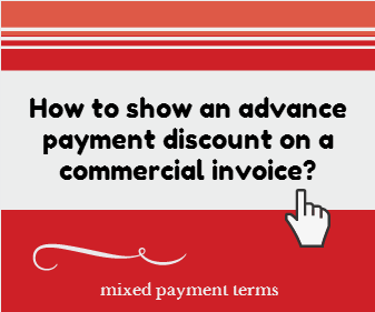How to show an advance payment discount on a commercial invoice