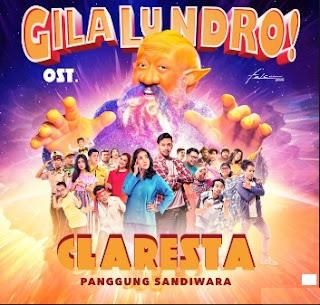Claresta – Panggung Sandiwara ( Ost. Gila Lu Ndro)