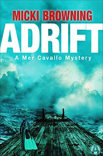 Adrift: A Mer Cavallo Mystery by Micki Browning