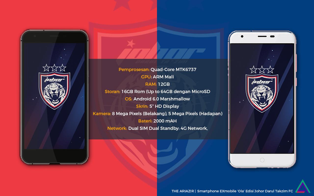 Spesifikasi EXMobile Ola Edisi JDT FC
