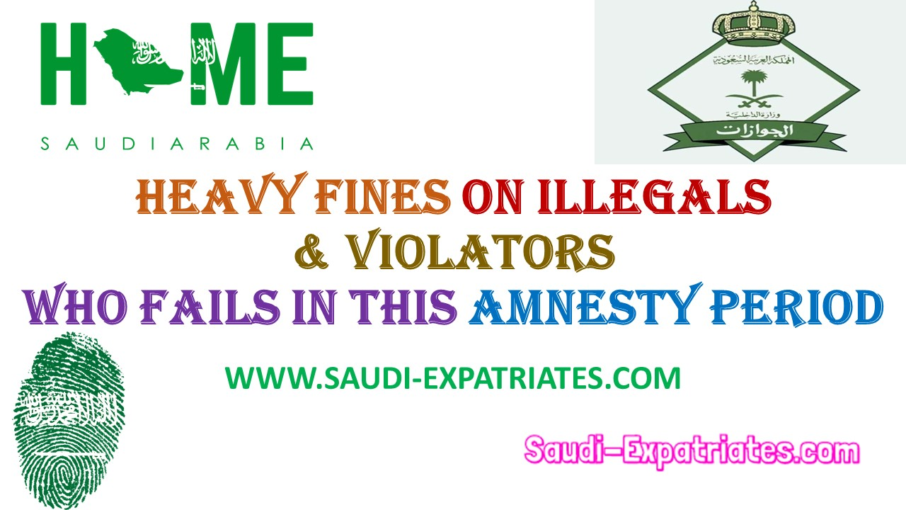 Heavy fines on illegals who fails in this amnesty period