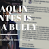 Joaquin Montes is Not a Bully but a Victim