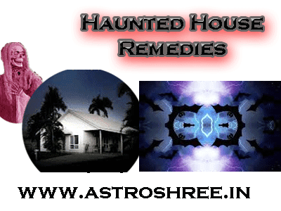 Haunted House Remedies