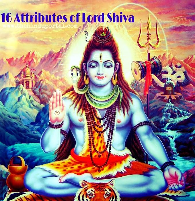 16 Attributes of Lord Shiva