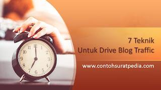 7 Teknik Untuk Drive Blog Traffic