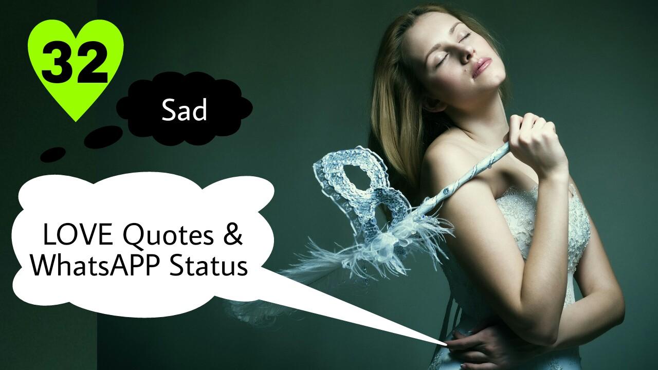 32 Sad Love Quotes and WhatsApp Status - sad quotes - sad love status - broken heart quotes