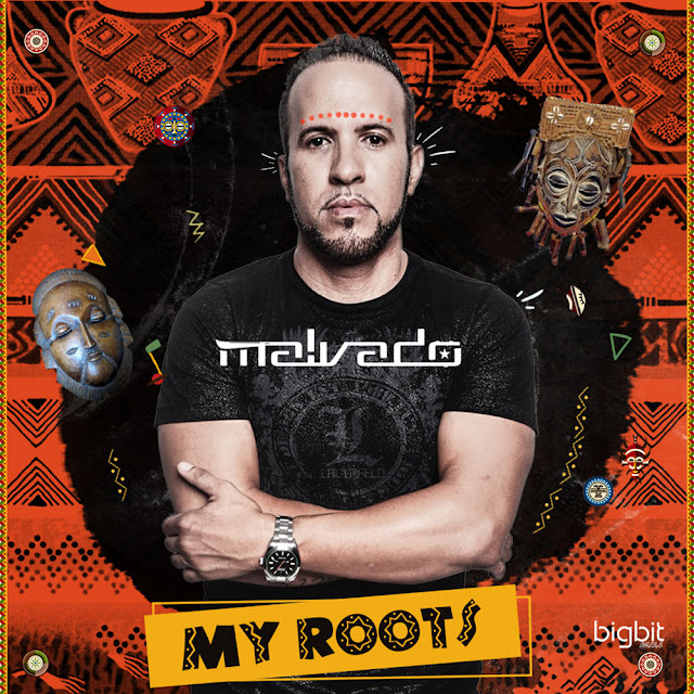 DJ Malvado - My Roots
