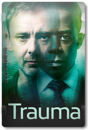 Trauma 2018 Season 1 (2018) Torrent