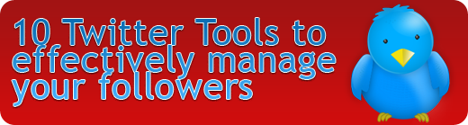 Top 10 Twitter Tools for Power Users