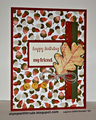 And Many More stamp set, Stampin' Up!, Trude Thoman, stampwithtrude.blogspot.com , Fall birthday card