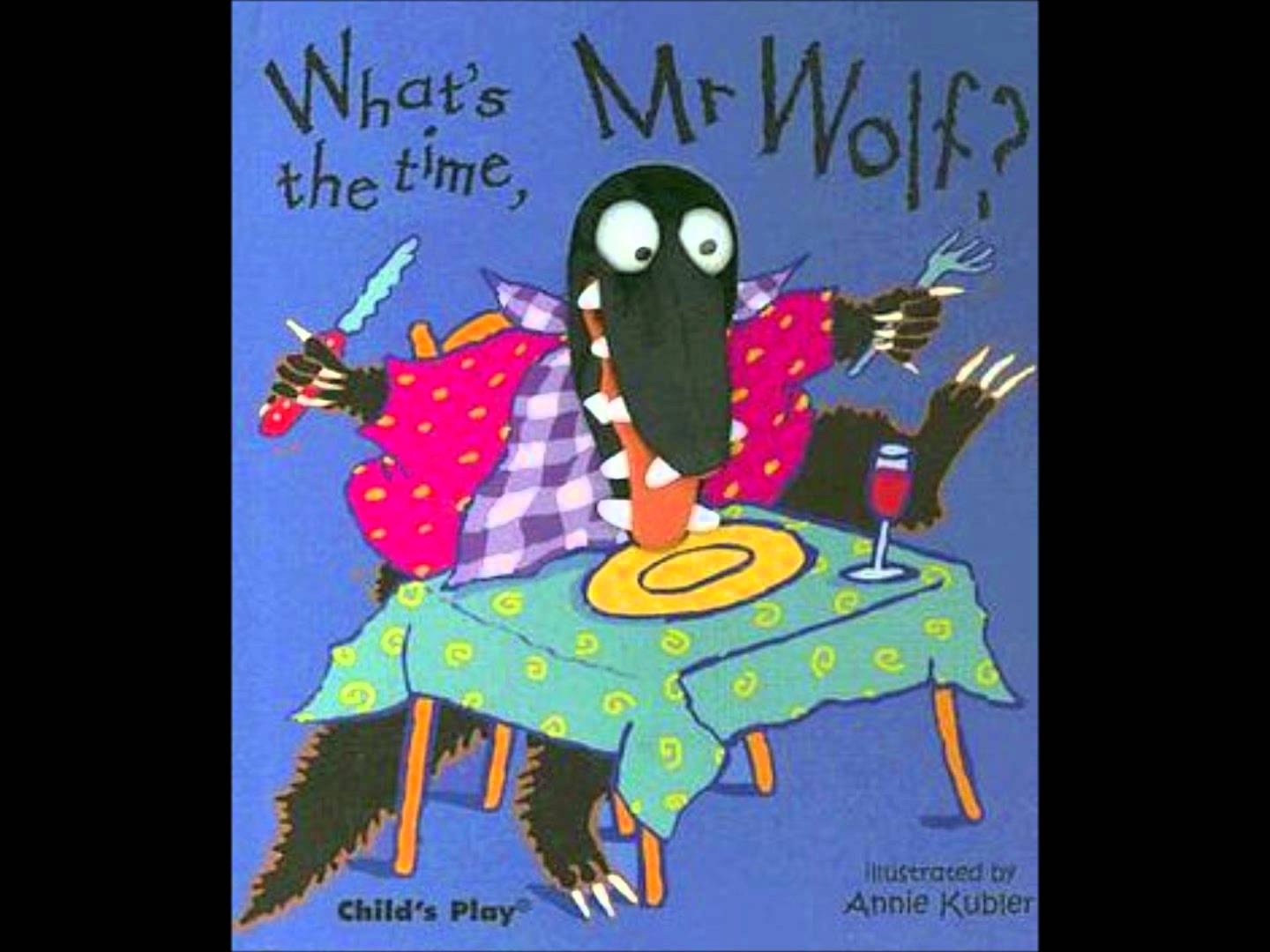 what´s the time Mr wolf?