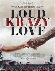 pelicula Ruidoso Amor Loco (Loud Krazy Love) (2018)