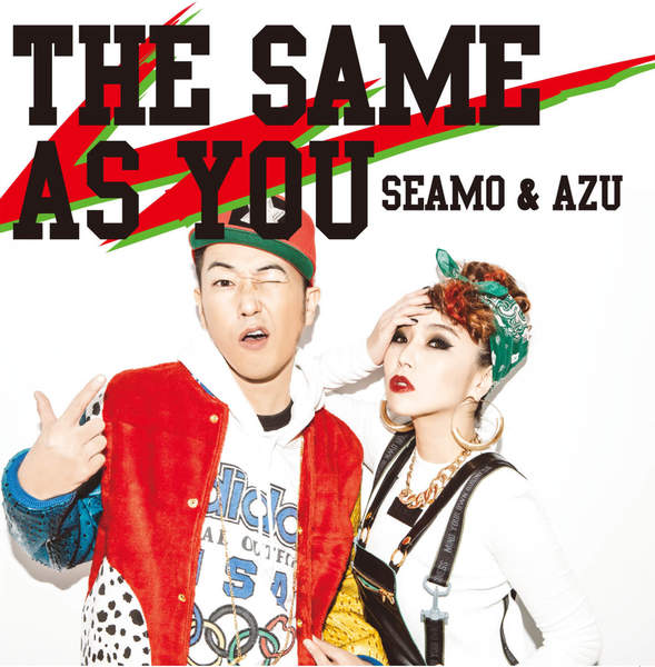 [Album] SEAMO & AZU – THE SAME AS YOU (2016.02.03/MP3/RAR)