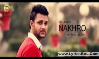 Nakhro Song Lyrics - Sran Deep