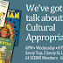 Special Events Feature: 'We Need to Talk About Cultural Appropriation' Event Report