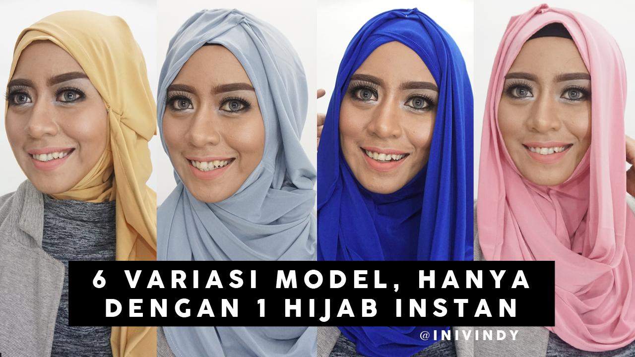 Ini Vindy Yang Ajaib 6 Tutorial Hijab Modern Sehari Hari 1 Hijab Instan Bisa Jadi 6 Model Inivindy
