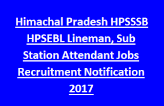 Himachal Pradesh HPSSSB HPSEBL Lineman, Sub Station Attendant Jobs Recruitment Notification 2017