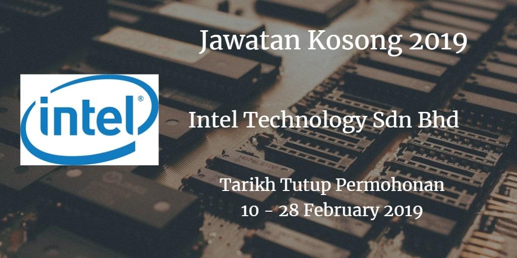 Jawatan Kosong Intel Technology Sdn Bhd 10 - 28 February 2019