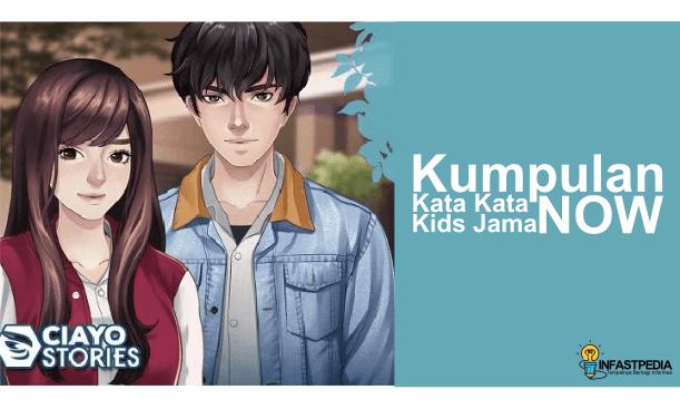Kata Kata Kids Jaman Now