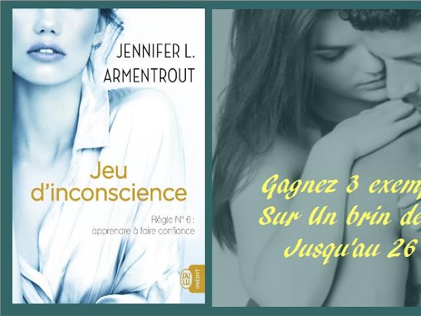 Concours Jeu d'inconscience- Jennifer L.Armentrout- J'ai lu pour elle