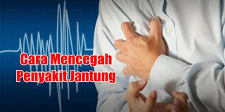 Tips dan Cara Mencegah Penyakit Jantung