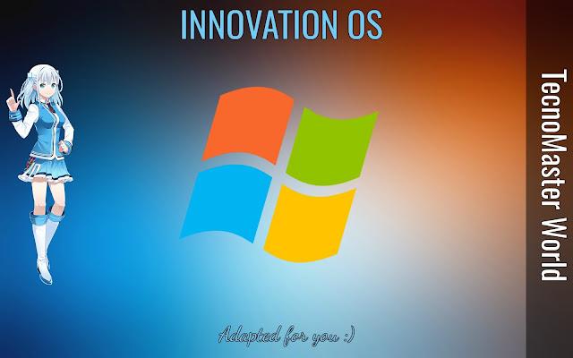 *UPDATE ESPECIAL* Innovation OS V1, el Custom OS mas Avanzado y Eficiente del mundo para todo tipo de pc 2018 Español.