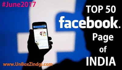 Top 50 Facebook Page of India (June 2017)