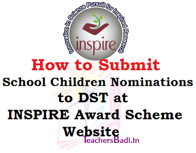 School Children Nominations,DST,INSPIRE Award Scheme
