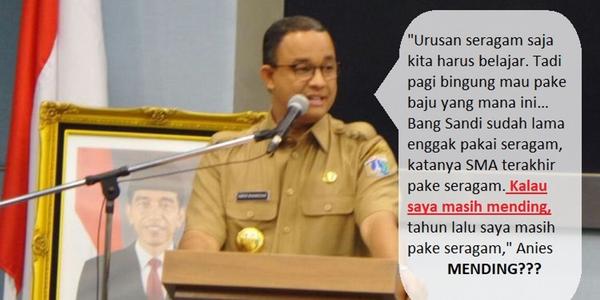 Anies Pakai Seragam Saja Bingung, Bagaimana Pimpin Jakarta?kacau !!!!