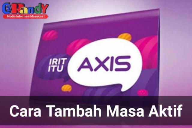 Trik Perpanjang Masa Aktif Axis Tanpa isi Pulsa Terbaru 2019