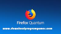 تحميل برنامج فاير فوكس MozillaFirefox Quantum 2018للكمبيوتر اخر اصدار