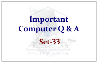 Important Computer Questions for Upcoming IBPS RRB Exams 2015 Set-33