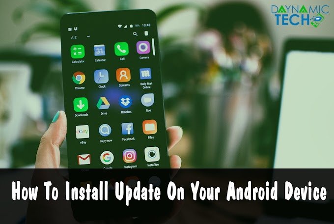 How To Install Update On Your Android Device