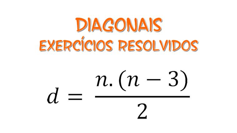 Diagonais de um polígono - exercícios resolvidos