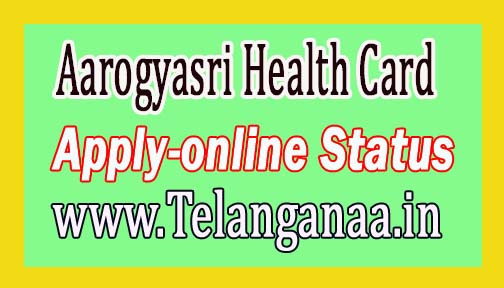 How to Apply for Aarogyasri Health Card in Telangana State Aarogyasri Card Status