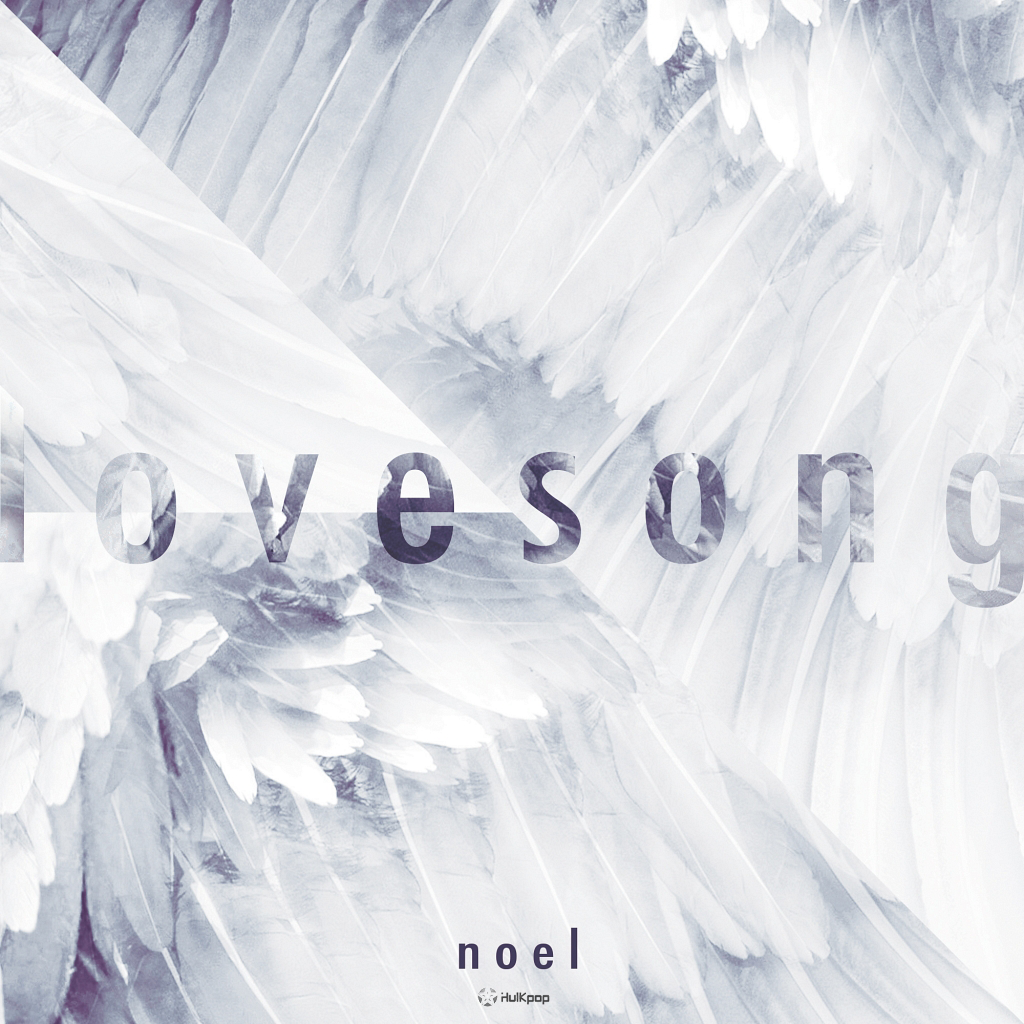 [Single] NoeL – Love Song