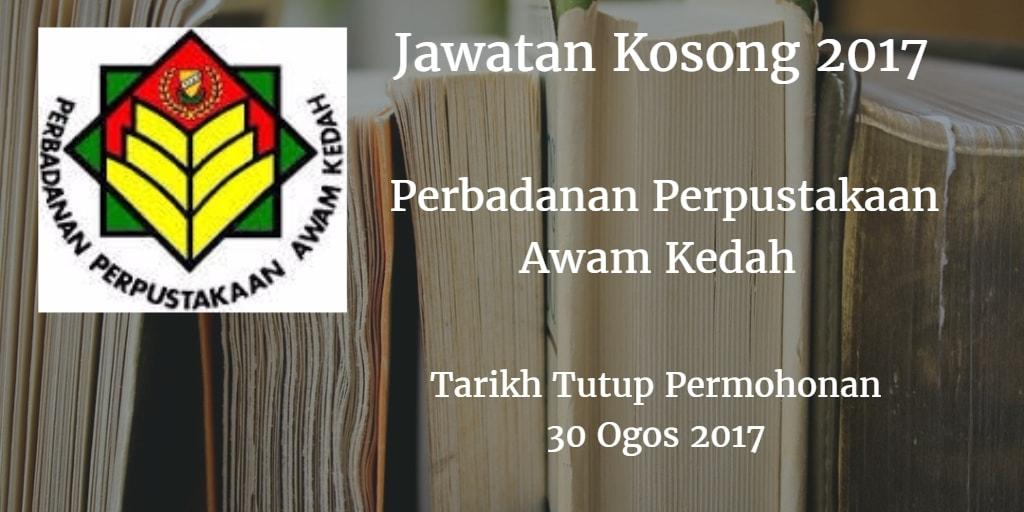 Jawatan Kosong Perbadanan Perpustakaan Awam Kedah 30 Ogos 2017