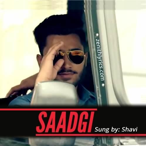 Saadgi Lyrics - Shavi