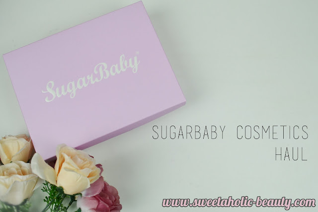 Sugarbaby Cosmetics Haul - Sweetaholic Beauty