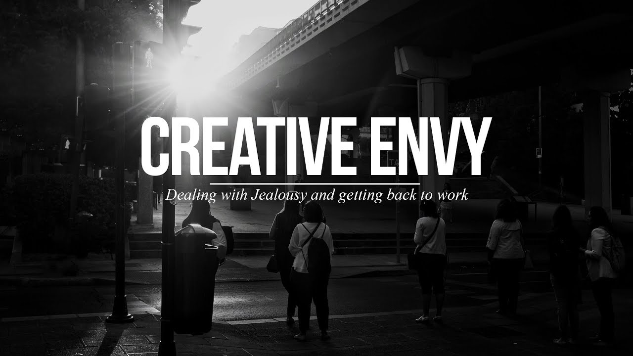 How to deal with creative jealousy... and get back to work