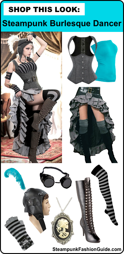 how to dress as a Steampunk burlesque dancer - steampunk clothing and costumes for women