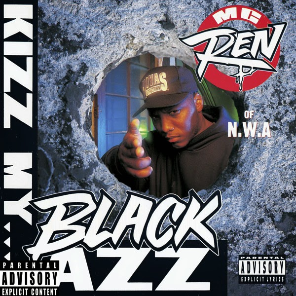 MC Ren - Kizz My Black Azz - EP Cover