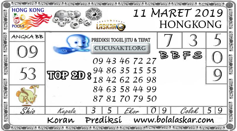 Prediksi Togel HONGKONG LASKAR4D 11 MARET 2019