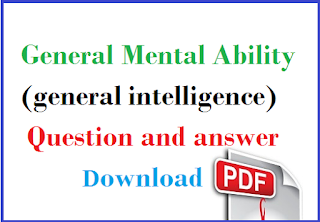 General Mental Ability Reasoning Questions and Answers