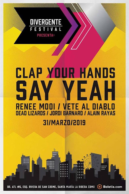 CLAP YOUR HANDS SAY YEAH EN MÉXICO