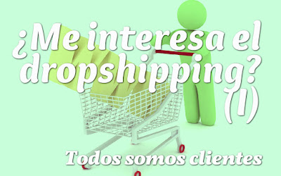 ¿Me interesa el dropshipping? (I)