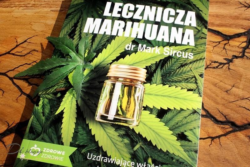 Lecznicza marihuana - książka dr Marka Sircusa - recenzja